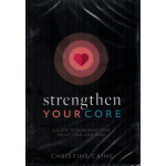 STRENGTHEN YOUR CORE - CHRISTINE CAINE