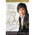 DESTINED TO REIGN – JOSEPH PRINCE