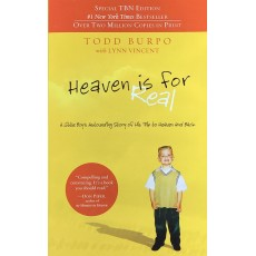 HEAVEN IS FOR REAL – TODD BURPO