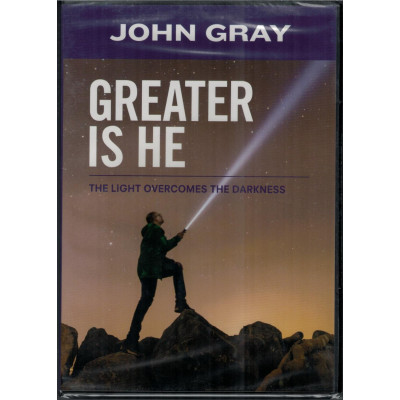 GREATER IS HE - JOHN GRAY