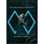 THE SURROUNDED EXPERIENCE - MICHAEL W. SMITH
