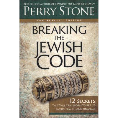 BREAKING THE JEWISH CODE - PERRY STONE