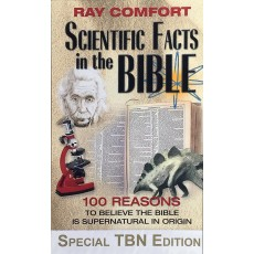 SCIENTIFIC FACTS IN THE BIBLE – RAY COMFORT