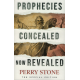 PROPHECIES CONCEALED NOW REVEALED - PERRY STONE
