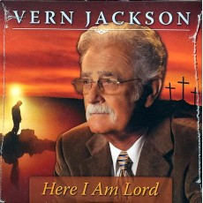 HERE I AM LORD - VERN JACKSON