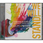 WE WILL STAND - CCM UNITED