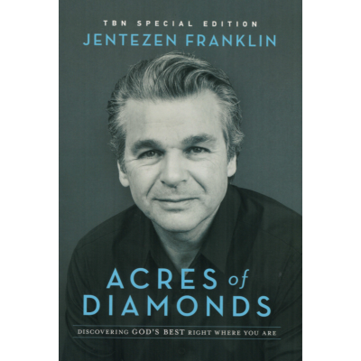 ACRES OF DIAMONDS - JENTEZEN FRANKLIN