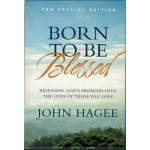 BORN TO BE BLESSED - JOHN HAGEE