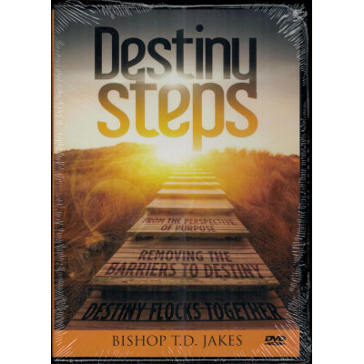 DESTINY STEPS - T.D. JAKES (LAST ONE)
