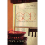 DISCERNING THE VOICE OF GOD - PRISCILLA SHIRER (LAST ONE)