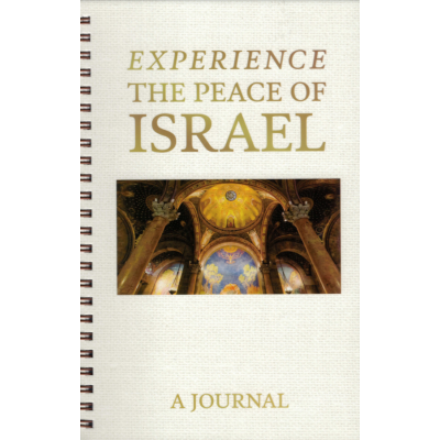 EXPERIENCE THE PEACE OF ISRAEL