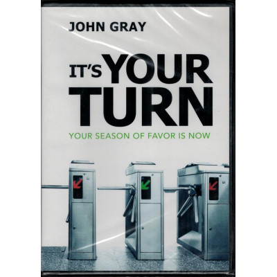 IT'S YOUR TURN - JOHN GRAY