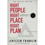 RIGHT PEOPLE RIGHT PLACE RIGHT PLAN (EXPANDED EDITION) - JENTEZEN FRANKLIN
