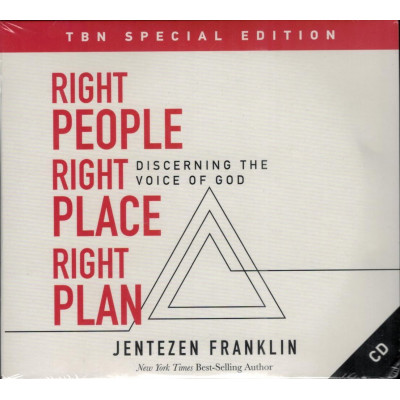 RIGHT PEOPLE RIGHT PLACE RIGHT PLAN - JENTEZEN FRANKLIN