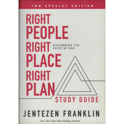 RIGHT PEOPLE RIGHT PLACE RIGHT PLAN STUDY GUIDE - JENTEZEN FRANKLIN