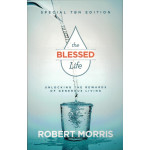 THE BLESSED LIFE - ROBERT MORRIS