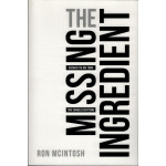THE MISSING INGREDIENT - RON MCINTOSH
